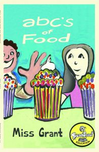 abc's of food, tahlonna grant, beansprout books, leeron morraes